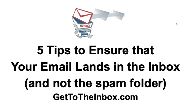 5 tips to ensure that your email lands in the inbox
